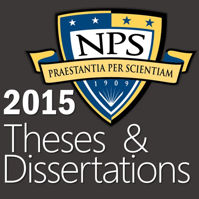 2015 NPS Theses and Dissertations
